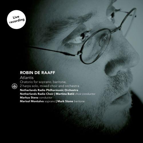 Atlantis van Robin de Raaff op cd: 'Het is geen doemscenario, de wereld draaitdoor'